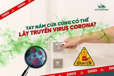 Tay nắm cửa có thể lây truyền virus Corona không?