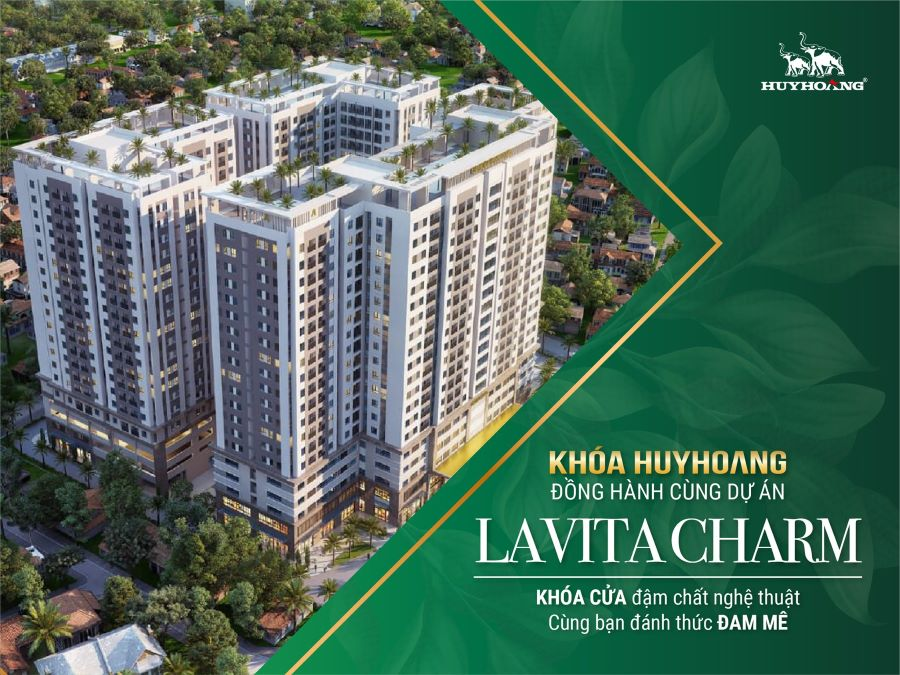 Khóa Huy Hoàng đồng hành cùng dự án Lavita Charm
