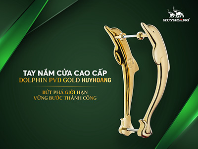 Tay nắm  cửa cao cấp Dolphin PVD Gold Huy Hoàng- Made In Italy
